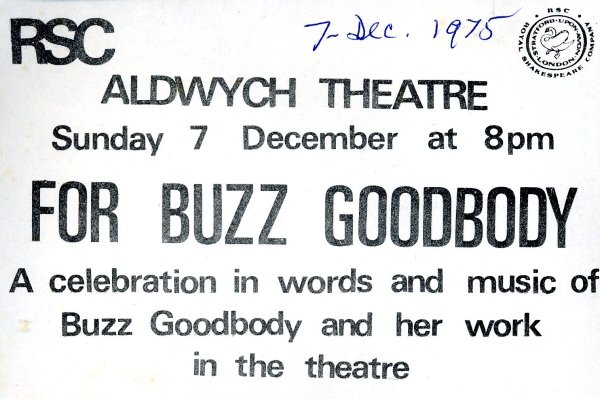 Extract from a flyer for a Celebration of  the life Buzz Goodbody 1975