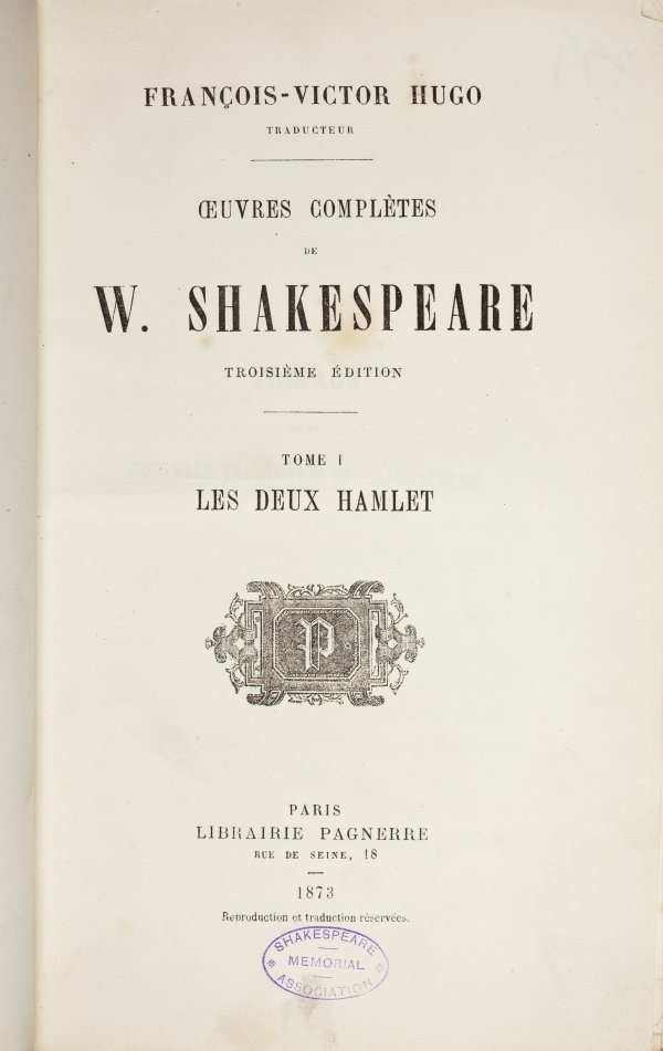 Œuvres complètes de W. Shakespeare (1865-73) translated by Francois-Victor Hugo