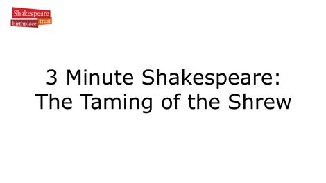 Video Summary: The Taming of the Shrew