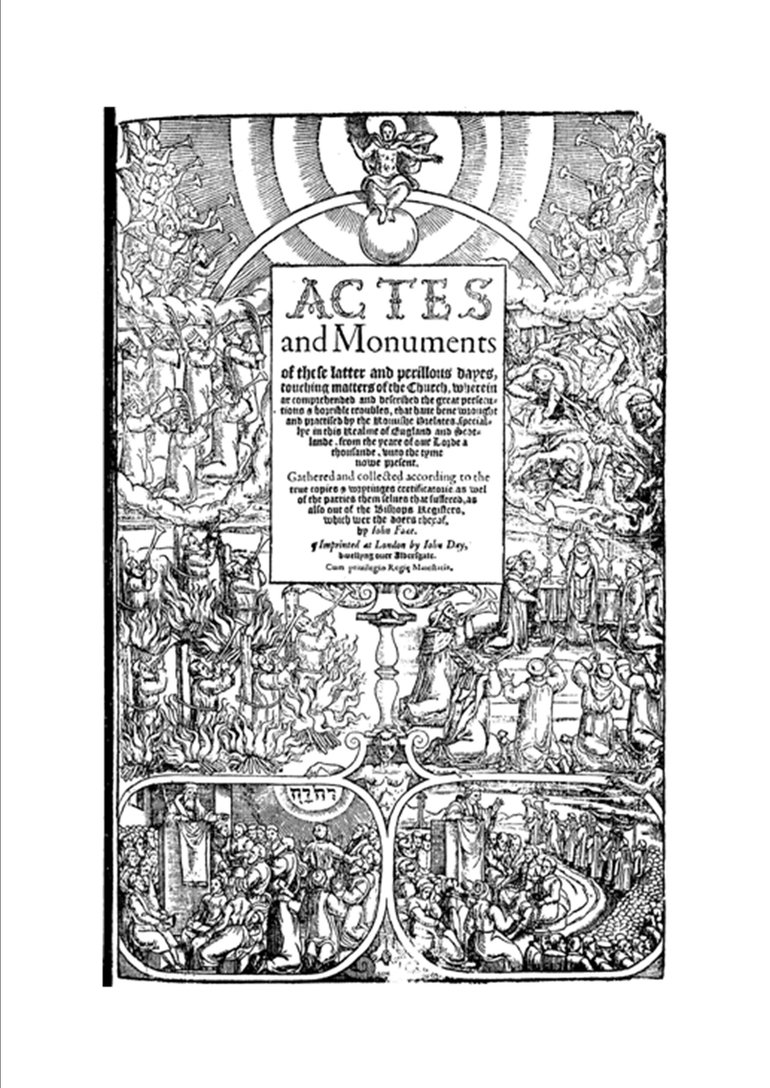 The title page to John Foxe's Actes and Monuments (popularly known as the Book of Martyrs).