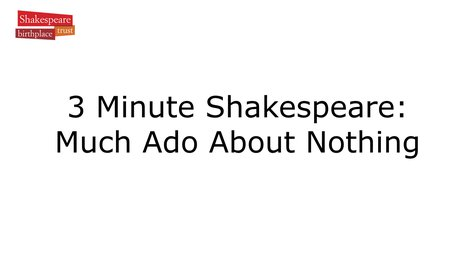 Video Summary: Much Ado About Nothing