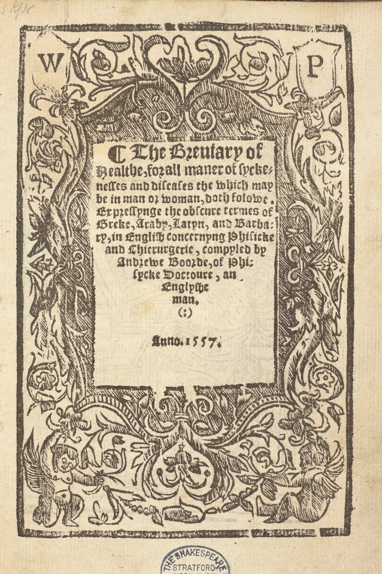 The Breviary of Health, Andrew Boorde, 1557